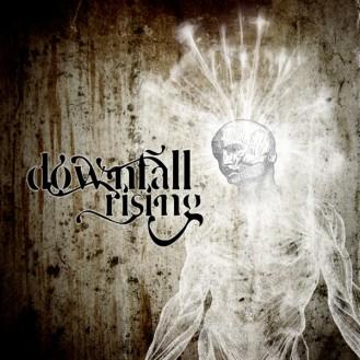 Downfall Rising - Downfall Rising
